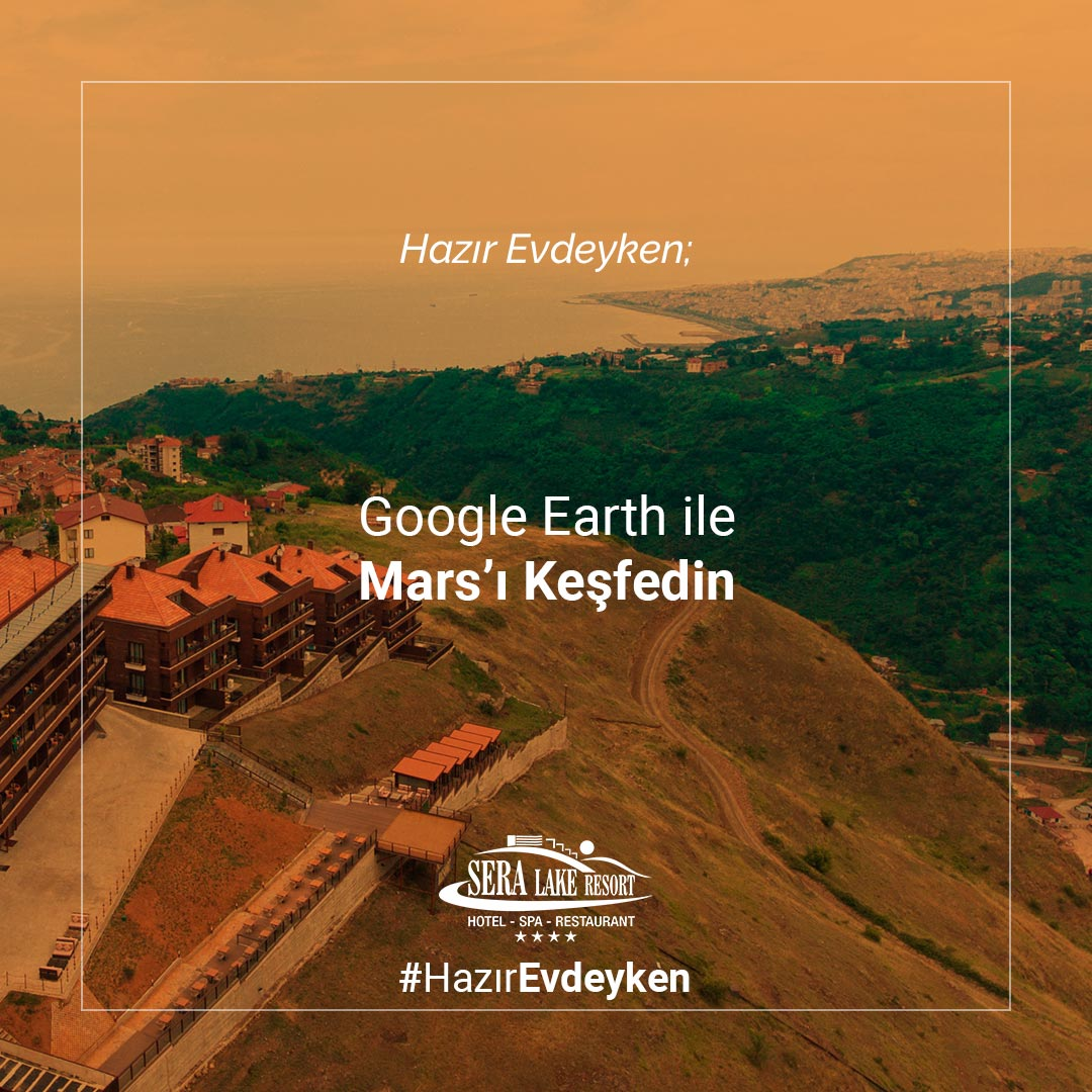 Evde Yapilacak Eglenceli Seyler - Google Earth Ile Marsi Kesfedin